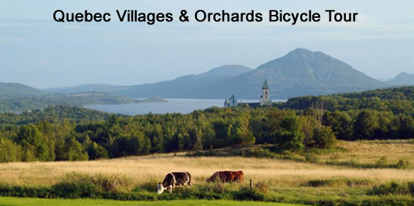 Quebec Villages and Orchards Bicycle Tour